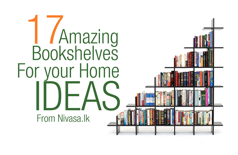 17 Amazing Bookshelves for your Home |Photos