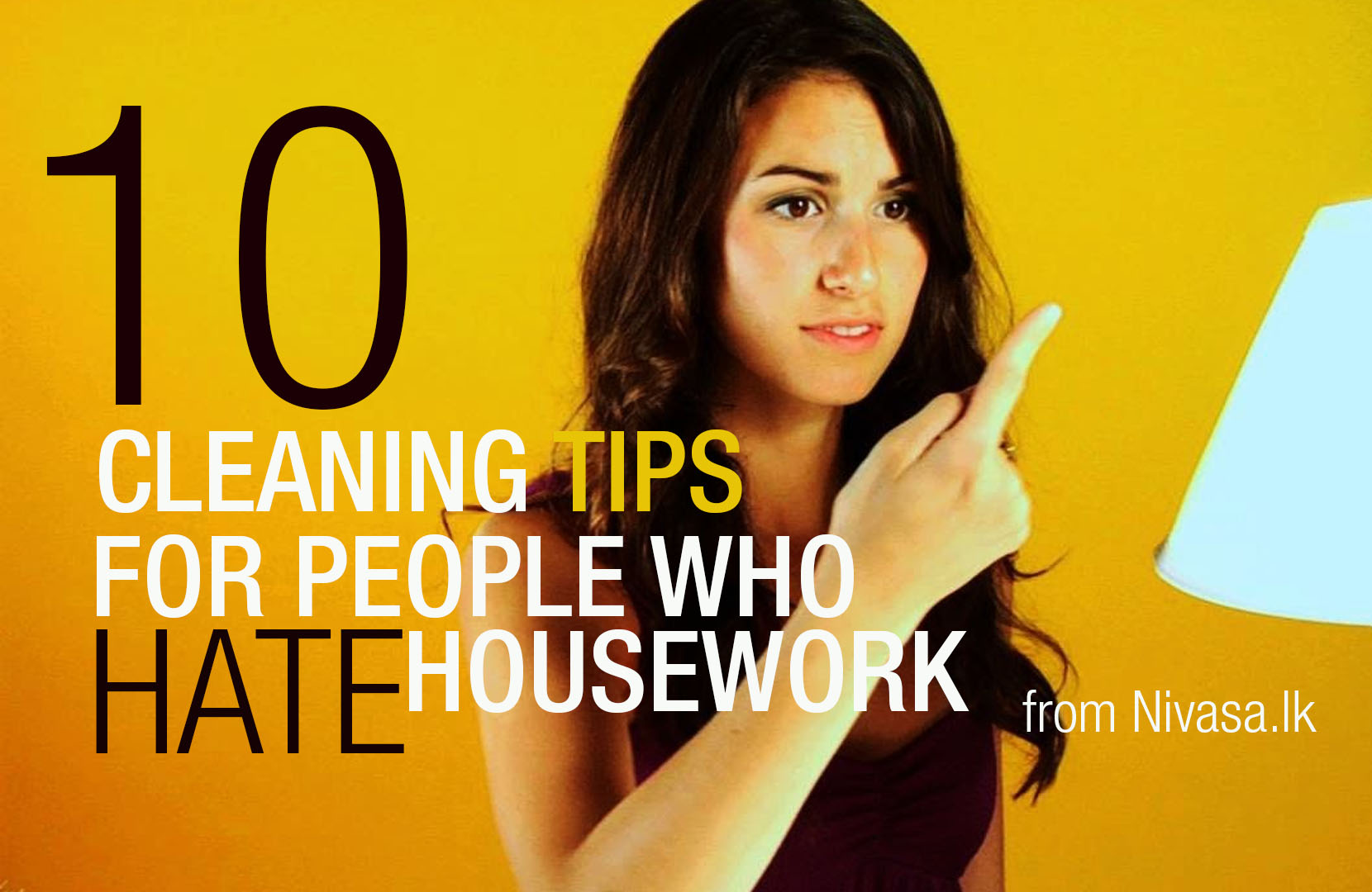 10 Cleaning Tips for People who Hate Housework
