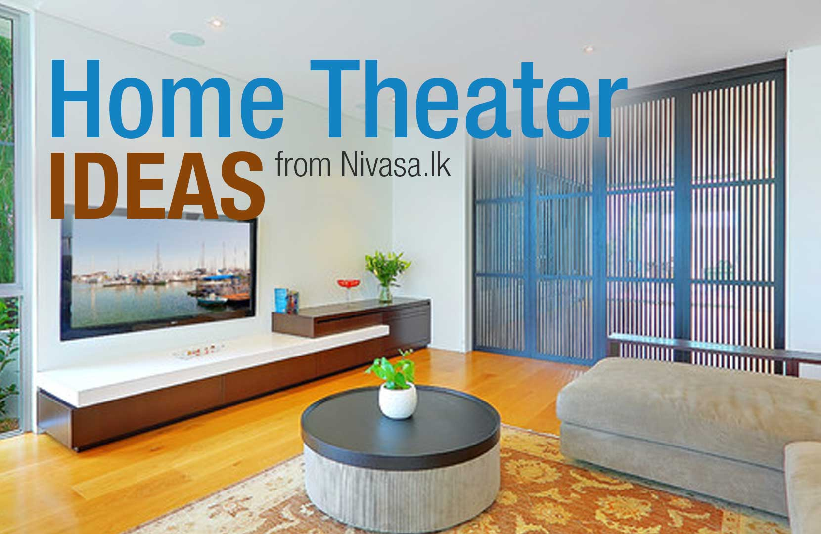 Home Theaters for your Living Room