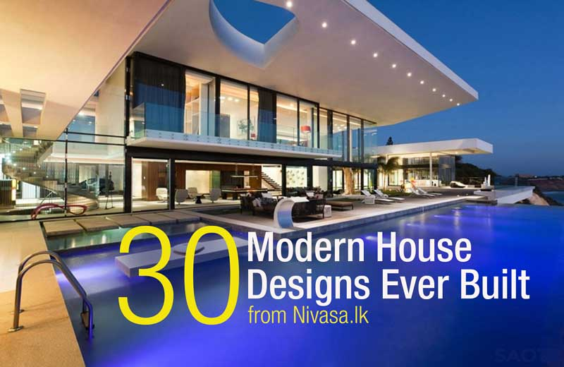 30 Modern House Designs Ever Built!