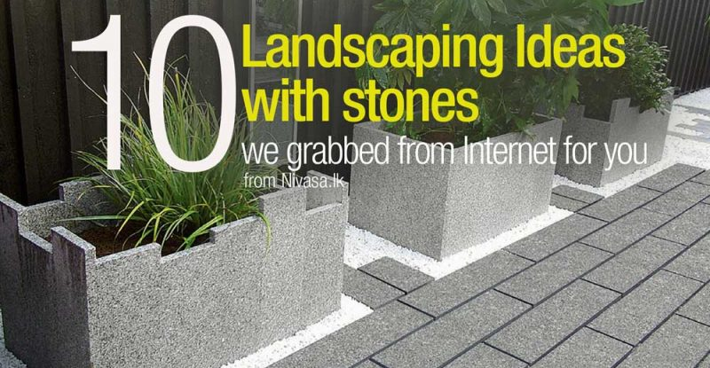 Landscaping ideas with stones sri lanka home decor for Garden design ideas sri lanka