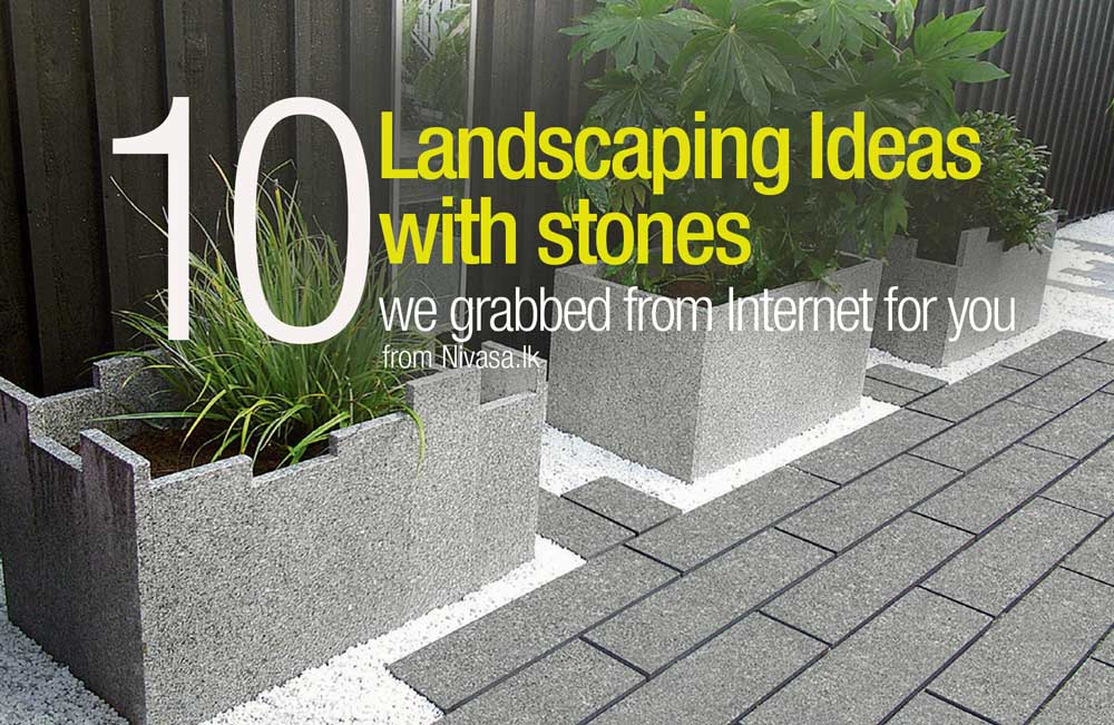 Landscaping Ideas with stones