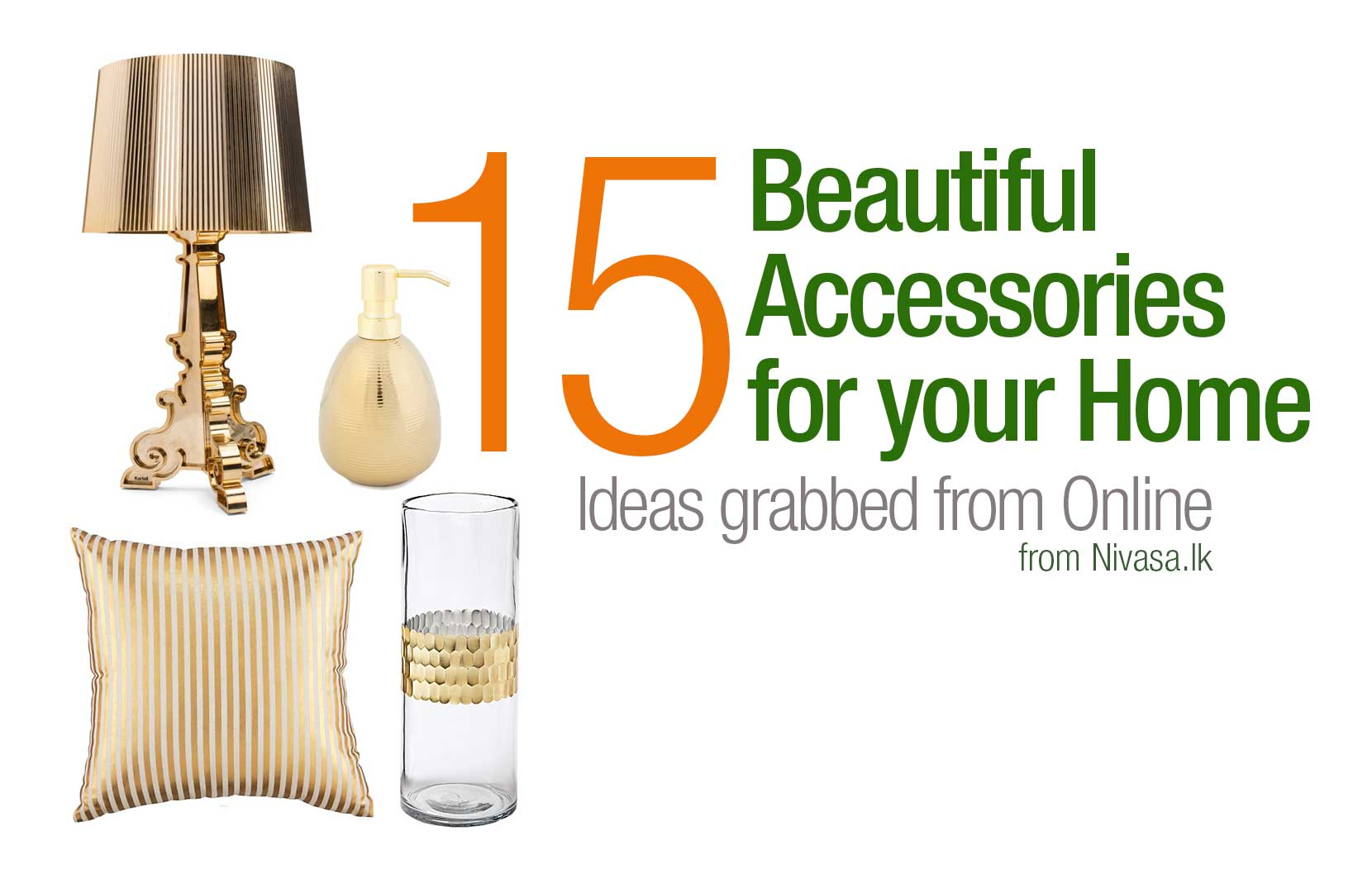 15 Beautiful Accessories for your Home