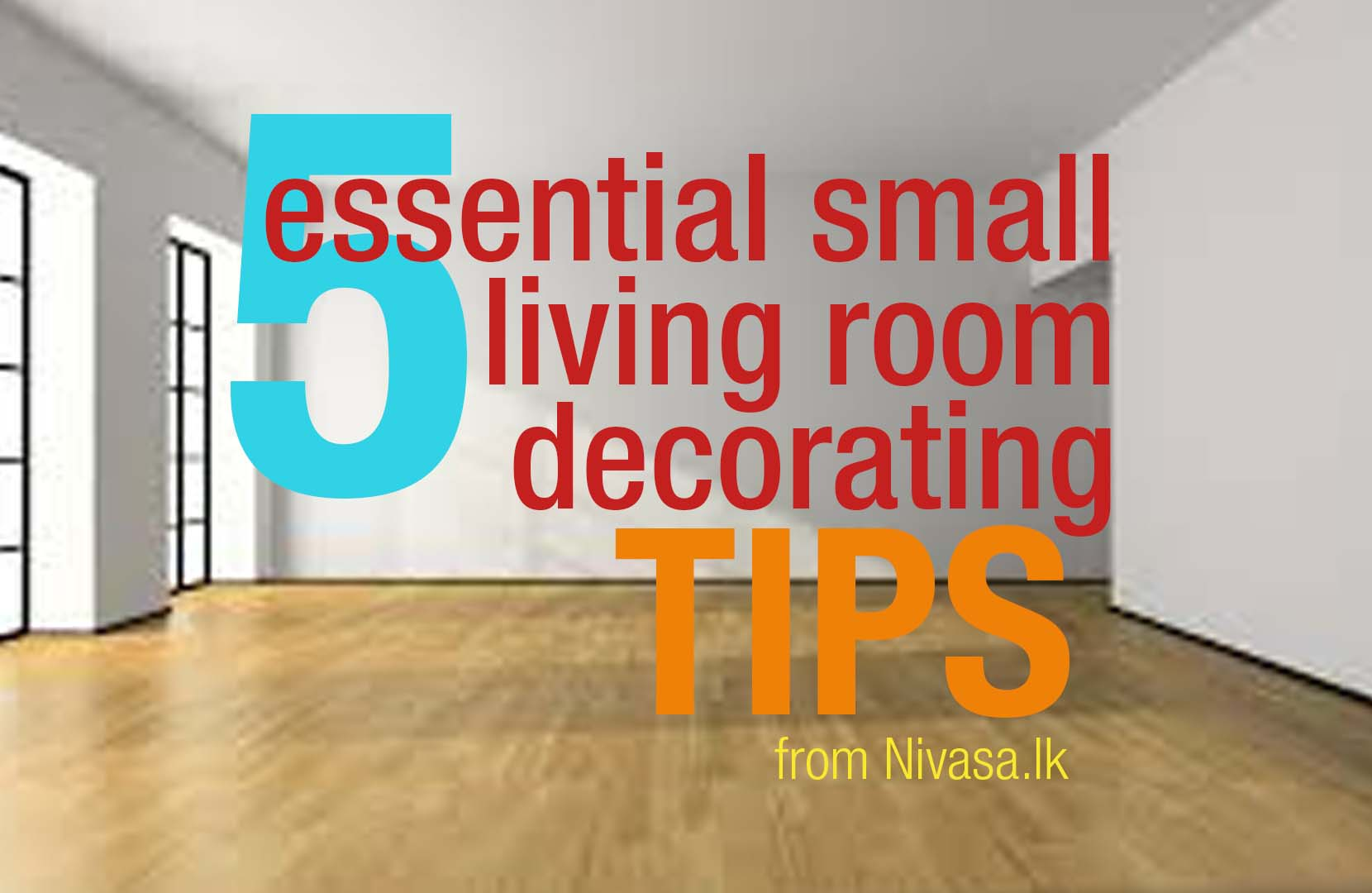 Let's decorate a small space living room