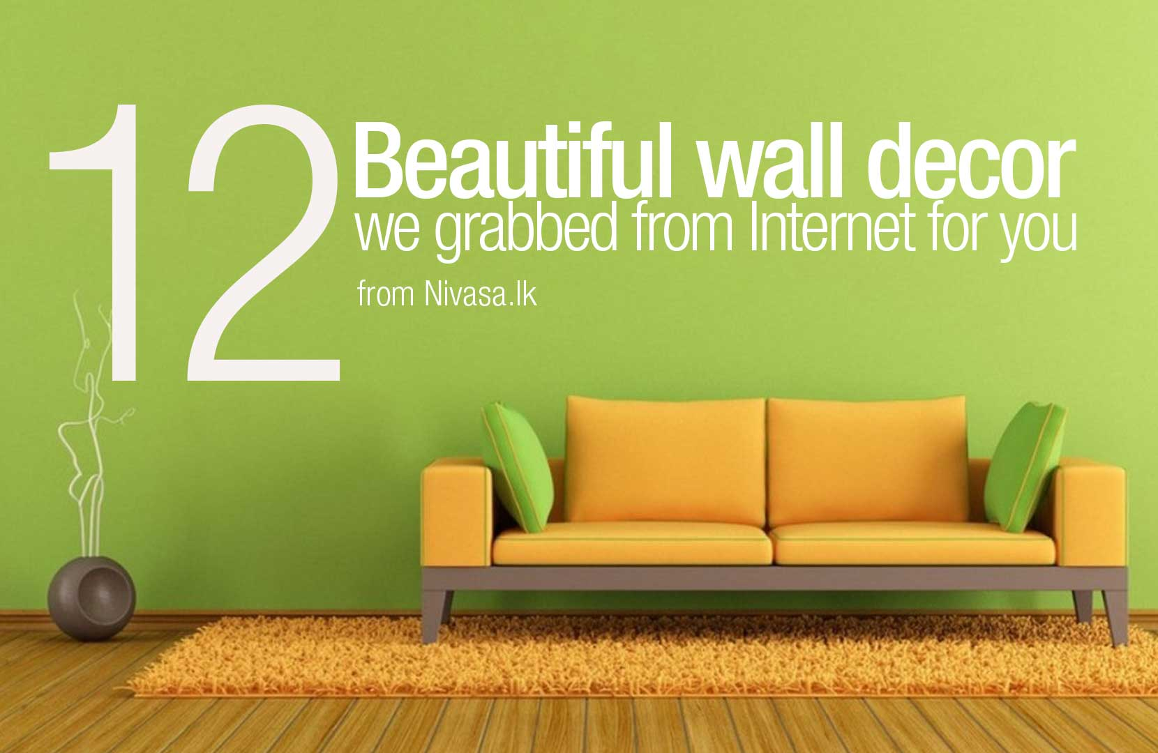 12 Beautiful wall decor we grabbed from Internet for you