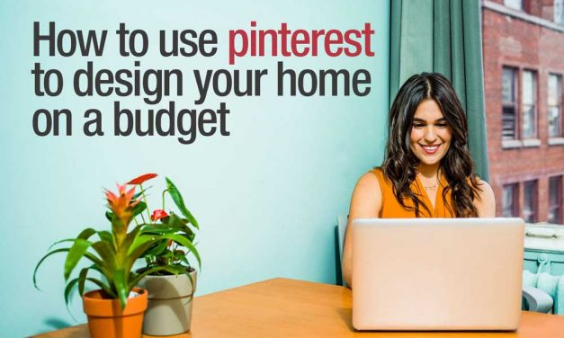 How to use pinterest to design your home on a budget
